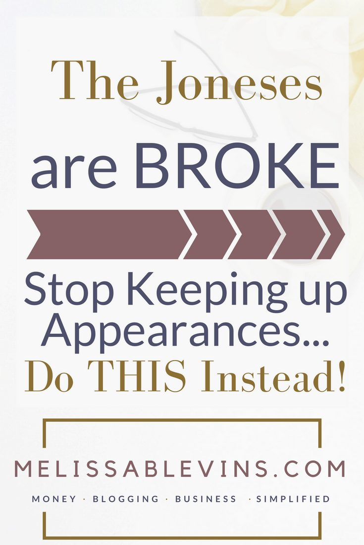 The Joneses are Broke - Melissa Blevins